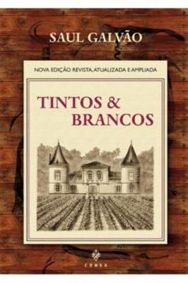 Livro Tintos e Brancos - Edição Ampliada - Saul Galvão