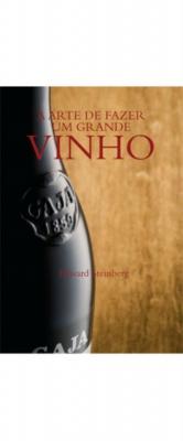 Livro A Arte de Fazer um Grande Vinho